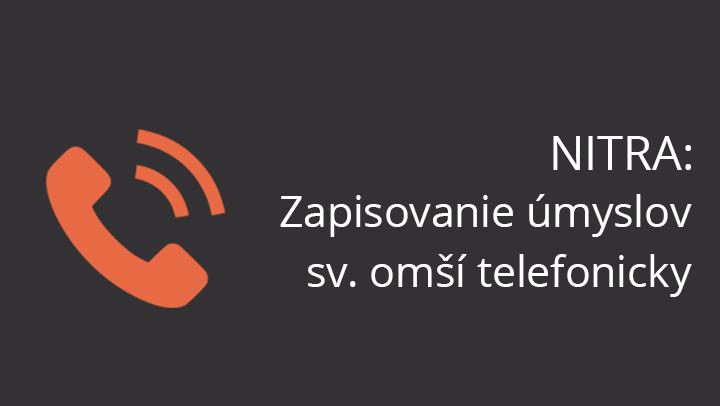 Nitra: Zapisovanie úmyslov sv. omší na II. štvrťrok iba telefonicky