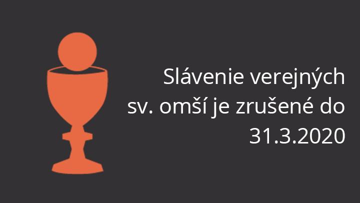 Zákaz slávenia sv. omší pre verejnosť do 31.3.2020
