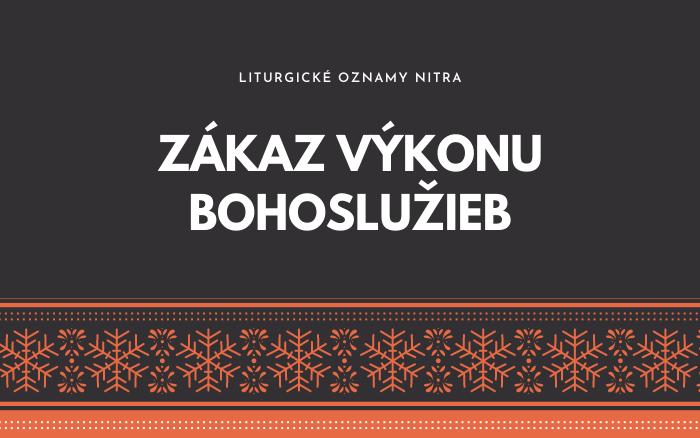 Vianočné oznamy Nitra: Zákaz výkonu bohoslužieb
