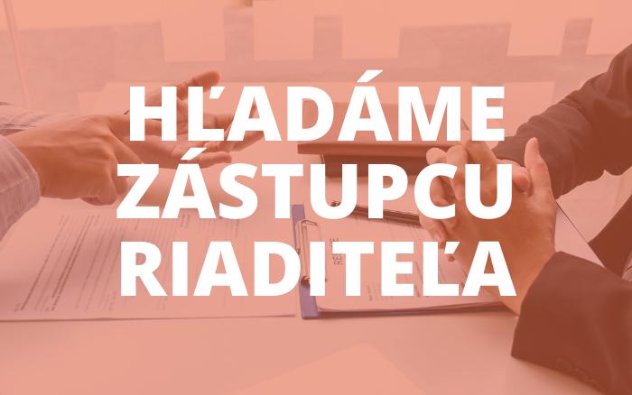 Ponuka pracovnej pozície: Zástupca riaditeľa pre technicko-ekonomický úsek v našej škole v Trenčíne