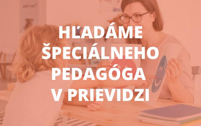 Ponuka pracovnej pozície: Špeciálny pedagóg v Prievidzi